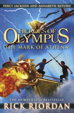 Heroes of Olympus: 3 - The Mark of Athena