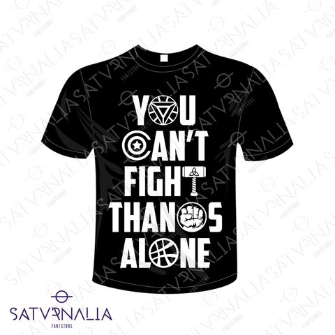 Remera You can't fight Thanos alone - Avengers