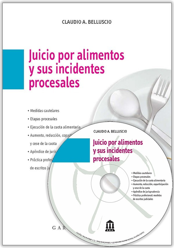 Juicio Por Alimentos Y Sus Incidentes Proc.s C/cd. Belluscio