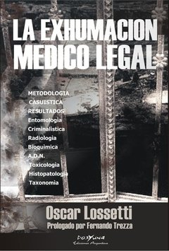 La Exhumacion Médico Legal - Lossetti