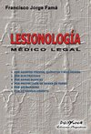Lesionología médico legal. Autores: Famá Francisco J.