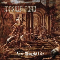 MANILLA ROAD - after midnight live - CD