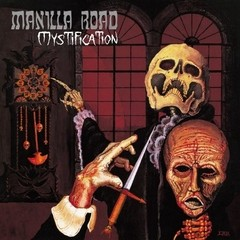 MANILLA ROAD - mystification - CD
