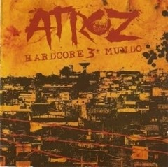 ATROZ - Hardcore 3º mundo - CD