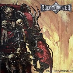 BOLT THROWER – spearhead / cenotaph – LP