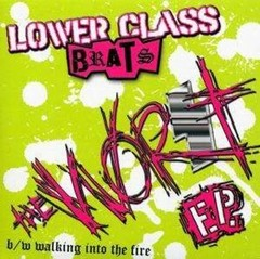 LOWER CLASS BRATS – the worst – EP