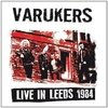 VARUKERS – live in leeds 1984 – LP
