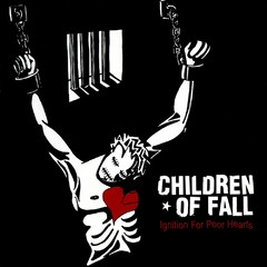 CHILDREN OF FALL - ignition for poor hearts - CD