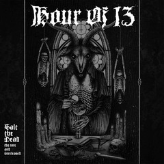 Hour of 13 - salt the dead: the rare and unreleased - Duplo Digipack CD - Importado!