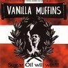 VANILLA MUFFINS - sugar oi! will win - CD