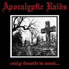 APOCALYPTIC RAIDS - only dead is real – LP