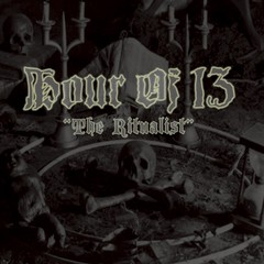 HOUR OF 13 – the ritualist – LP