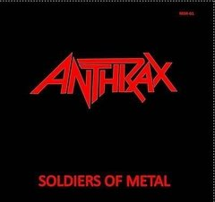 ANTHRAX – soldiers of metal – EP ( Repress )