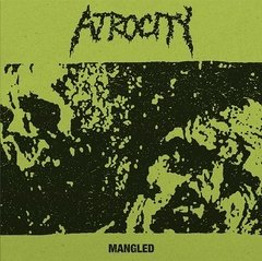 ATROCITY -mangled - LP