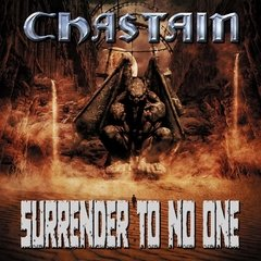 CHASTAIN – surrender to no one – CD