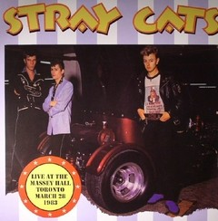 STRAY CATS - live at the massey hall toranto march 28, 1986 - CD