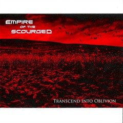 EMPIRE OF THE SCOURGED - transcend into oblivion - CD