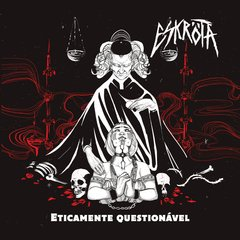 eskrota - eticamente questionavel - digipack cd