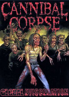 CANNIBAL CORPSE – global evisceration – DVD