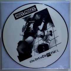 "HOLY MOSES – too drunk to fuck – 12"" Picture Disc"