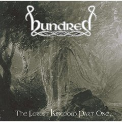 HUNDRED - the forest kingdom part one - CD