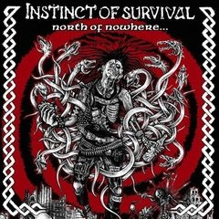 INSTINCT OF SURVIVAL – north of nowhere – LP