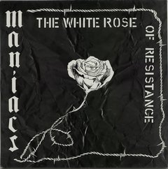 MANIACS – the white rose of resistance – LP