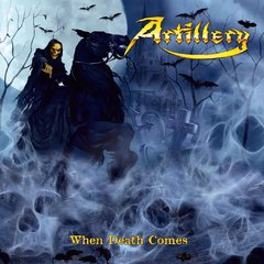 ARTILLERY – when death comes – CD