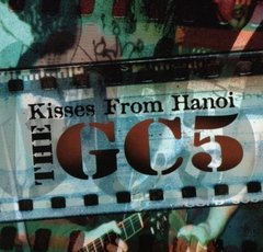 the gc5 - kisses from hanoi - cd - importado!