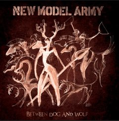 NEW MODEL ARMY – between dog and wolf – Digibook CD