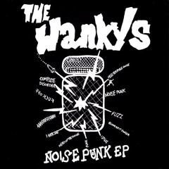 WANKYS, THE - noise punk - EP