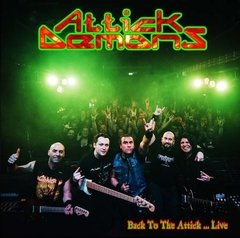 ATTICK DEMONS - back to the attick...live! - CD