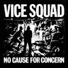 VICE SQUAD – No cause for concern – LP – Original da Riot City Records de 1981.