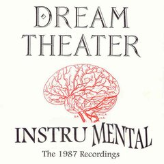 Dream Theater ‎– Instru Mental (The 1987 Recordings) - CD - Importado! Raro!