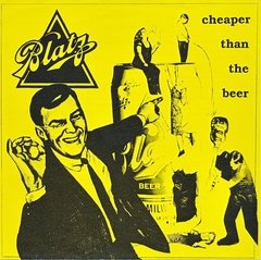 BLATZ - cheaper than the beer - EP