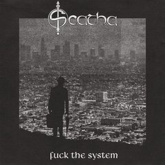 SCATHA – fuck the system – EP