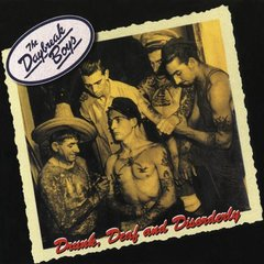 DAYBREAK BOYS – drunk, deaf and disorderly – 10""