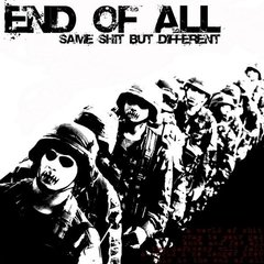 END OF ALL - same shit but different - CD