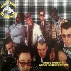 The Mighty Mighty Bosstones ‎– More Noise And Other Disturbances - LP - Primeira edição!