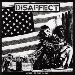 DISAFFECT - home of the slave - EP