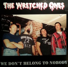 WRETCHED ONES - we don´t belong to nobody - LP