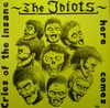 IDIOTS - cries of the insane - LP