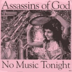 ASSASSINS OF GOD – no music tonight – EP