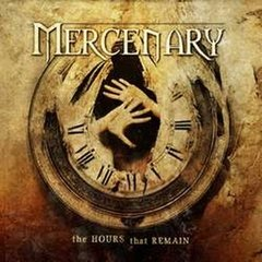 MERCENARY – the hours that remain – CD