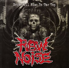 Raw Noise ‎– Scum Will Rise To The Top - EP