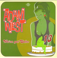 ADAM WEST – we´ve got cake – EP