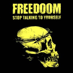 FREEDOOM - stop talking to yourself - EP