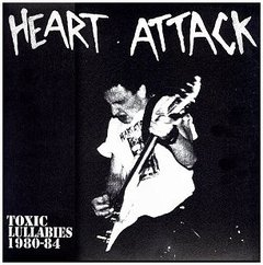 HEART ATTACK - toxic lullabies 1980-84 - LP