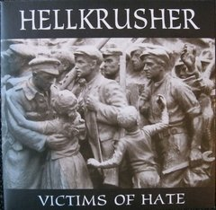 HELLKRUSHER – victims of hate – EP