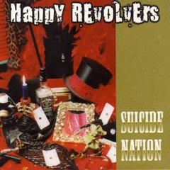 HAPPY REVOLVERS – suicide nation – LP